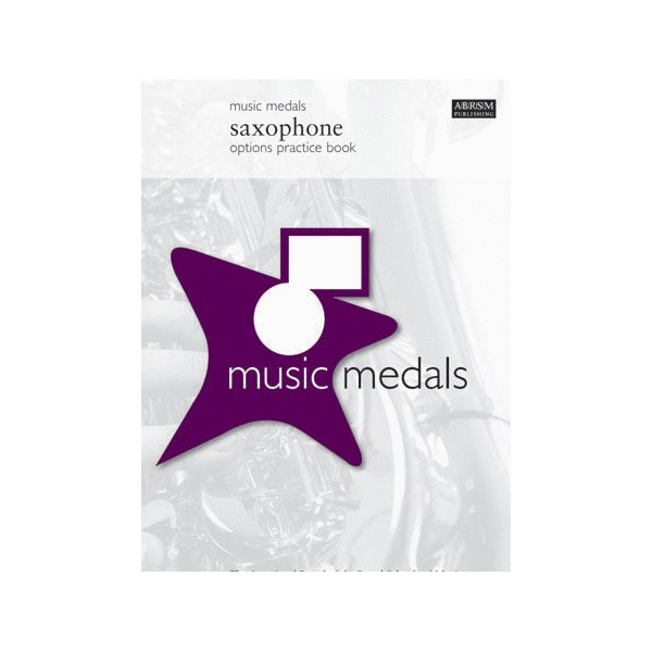 Music Medals Saxophone Options Practice Book