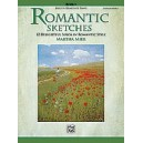 Mier, Martha - Romantic Sketches - 12 Delightful Solos in Romantic Style for the Early Intermediate Pianist