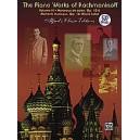 Rachmaninoff, Sergei - The Piano Works Of Rachmaninoff - Morceaux de Salon, Op. 10, and Six Moments Musicaux, Op. 16