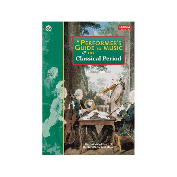 A Performers Guide to Music of the Classical Period