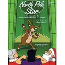 Albrecht, S,  - North Pole Star - The Search for the Most Talented Reindeer of Them All