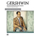 Gershwin, George - Gershwin -- Gershwin Transcriptions For Piano - 18 Song Hits Arranged by the Composer