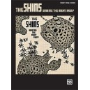 Shins, The - Wincing The Night Away - Piano/Vocal/Chords