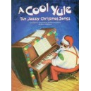 Calderone, Steve (arranger) - A Cool Yule - Ten Jazzy Christmas Songs