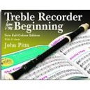 John Pitts: Treble Recorder From The Beginning - Pupil Book (Revised Edition) - Pitts, John (Author)