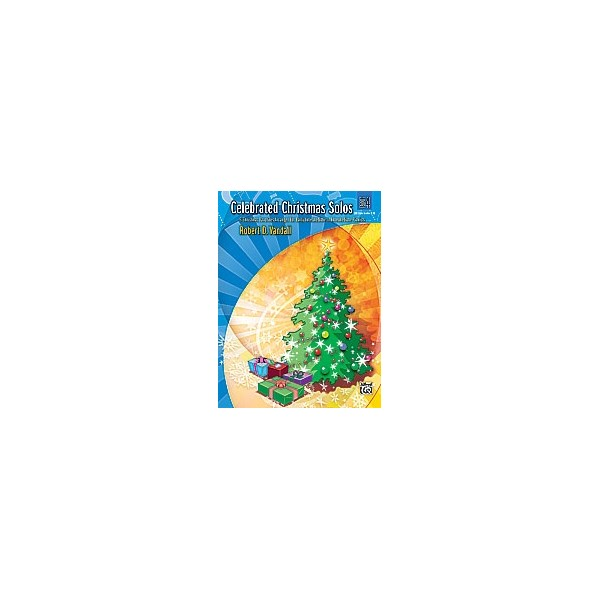 Vandall, R.D - Celebrated Christmas Solos - 8 Christmas Favorites Arranged for Early Intermediate to Intermediate Pianists