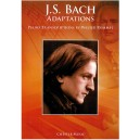 J.S. Bach Adaptations: Piano Transcriptions By Walter Rummel - Bach, Johann Sebastian (Composer)