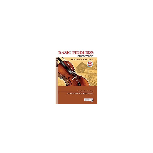 Phillips  - Basic Fiddlers Philharmonic Old-time Fiddle Tunes - Teachers Manual