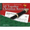 John Pitts: Recorder From The Beginning - All Together Christmas Recorders - Pitts, John (Arranger)