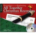 John Pitts: Recorder From The Beginning - All Together Christmas Recorders (Book/CD) - Pitts, John (Arranger)