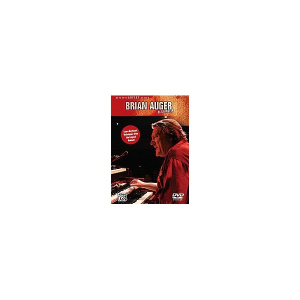 Auger, Brian - Brian Auger -- B-3 Master - Learn keyboard techniques from the legend himself