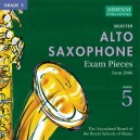 Selected Alto Saxophone Exam Recordings  from 2006  Grade 5