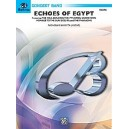Echoes Of Egypt - Featuring: The Nile / Building the Pyramids / Sandstorm / The Pharaohs
