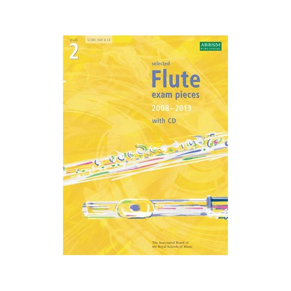Selected Flute Exam Pieces 2008-2013  Grade 2 Score  Part & CD