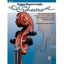 String Players Guide To The Orchestra - Orchestral Repertoire Excerpts, Scales, and Studies for String Orchestra and Individual