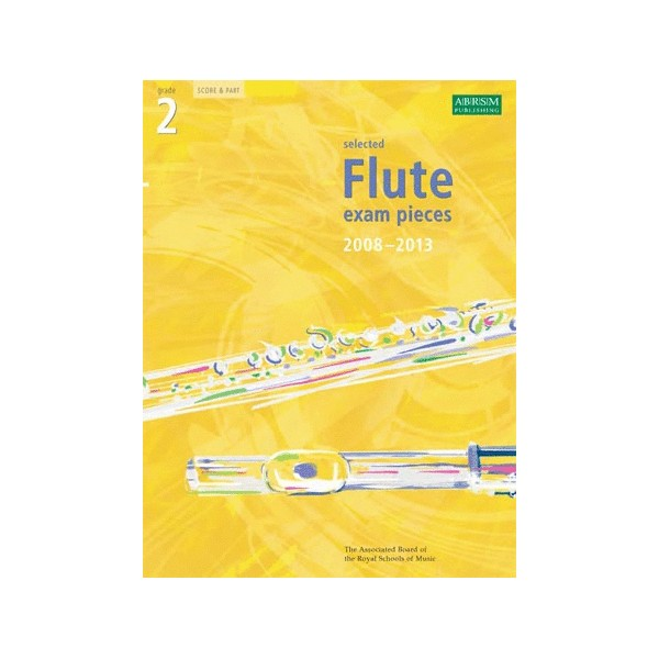 Selected Flute Exam Pieces 2008-2013  Grade 2  Score & Part