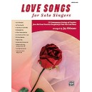 Althouse,J, (arranger) - Love Songs For Solo Singers - 12 Contemporary Settings of Favorites from the Great American Songbook fo