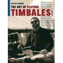Rendon, Victor - The Art Of Playing Timbales, Vol. 1 - A complete guide for developing rhythms, solos, and traditional timbale t