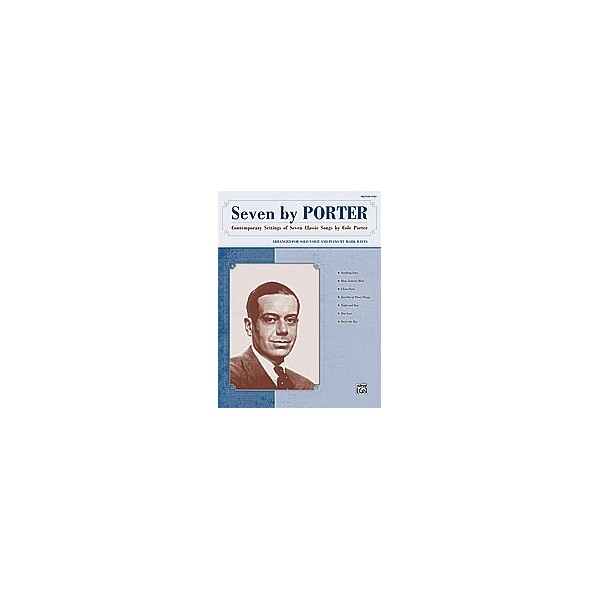 Seven By Porter - Contemporary Settings of Seven Classic Songs by Cole Porter (Medium High Voice)