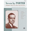 Seven By Porter - Contemporary Settings of Seven Classic Songs by Cole Porter (Medium Low Voice)