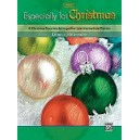 Alexander,D, (arranger) - Especially For Christmas - 8 Christmas Favorites Arranged for Late Intermediate Pianists