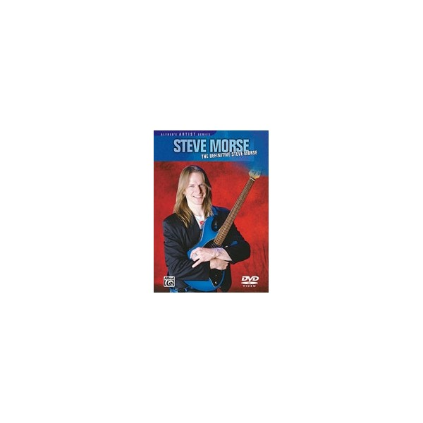 Morse, Steve - Steve Morse -- The Definitive Steve Morse