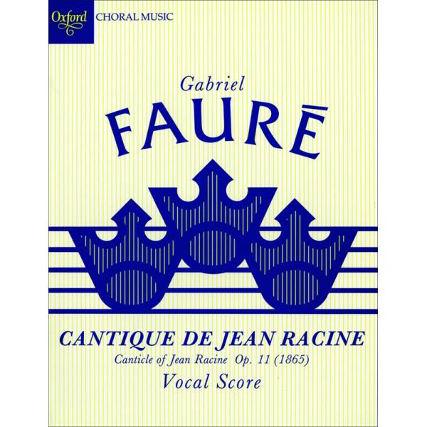 Cantique de Jean Racine - Faure, Gabriel