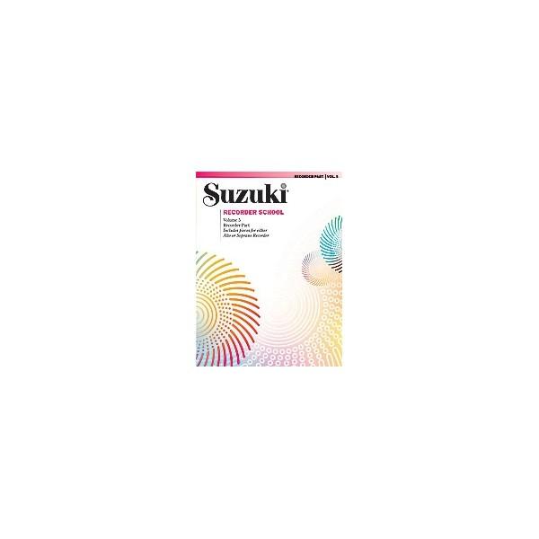 Suzuki Recorder School (soprano And Alto Recorder) - Recorder Part