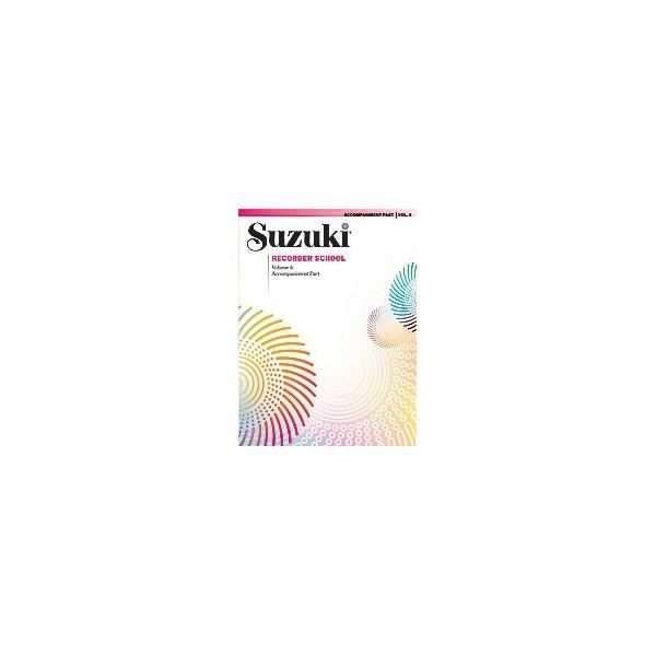Suzuki Recorder School (soprano And Alto Recorder) - Acc.