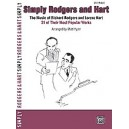 Simply Rodgers And Hart - The Music of Richard Rodgers and Lorenz Hart -- 21 of Their Most Popular Works