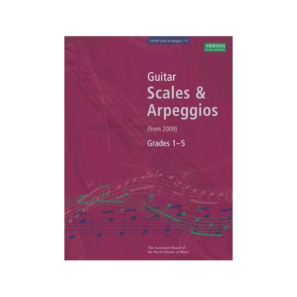 Guitar Scales and Arpeggios  Grades 1:5