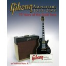 Wallace marx, Jr. - Gibson Amplifiers 1933-2008 - 75 Years of the Gold Tone