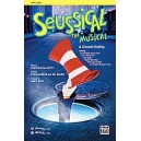 Seussical The Musical: A Choral Medley - Featuring: Oh, the Thinks You Can Think / How Lucky You Are / Solla Sollew / Biggest Bl