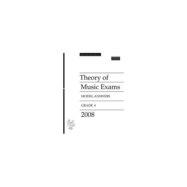 Theory of Music Exams Model Answers  Grade 4  2008