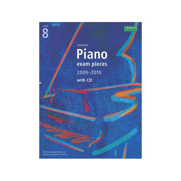 Selected Piano Exam Pieces 2009-2010  Grade 8 with 2CDs
