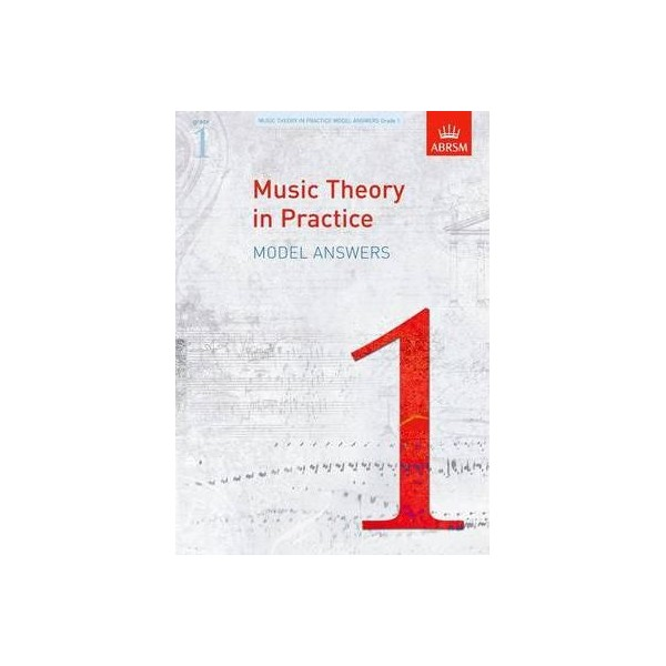 ABRSM Music Theory in Practice Model Answers Grade 1 (one)