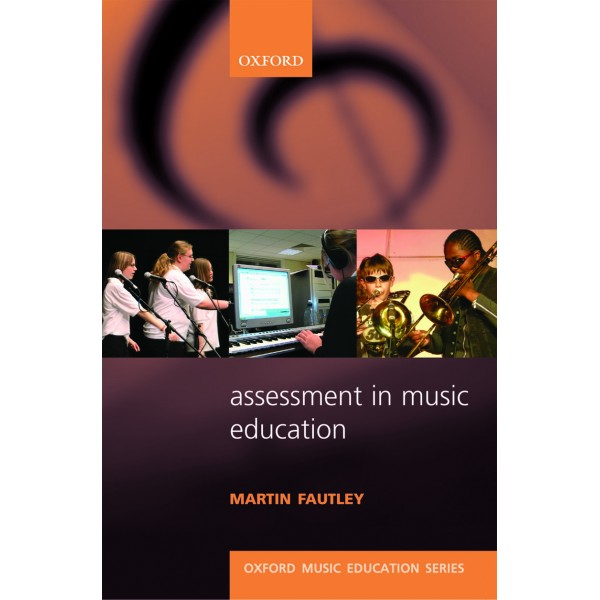 Assessment in Music Education - Fautley, Martin
