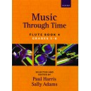 Music through Time Flute Book 4 - Harris, Paul  Adams, Sally