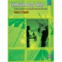 Vandall, Robert. D - Celebrated Jazzy Solos - 11 Solos in Jazz Styles for Late Elementary to Early Intermediate Pianists