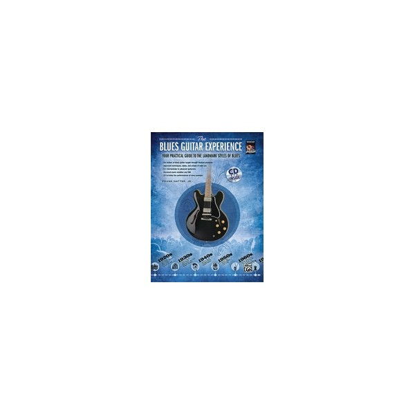 Natter, F - The Blues Guitar Experience - Your practical guide to the landmark styles of blues