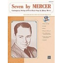 Mercer Arr Hayes - Seven By Mercer - Contemporary Settings of Seven Classic Songs by Johnny Mercer (High Voice)