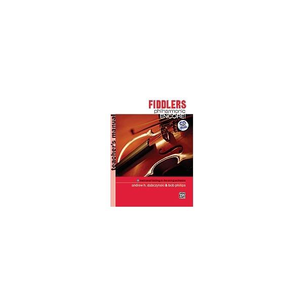 Fiddlers Philharmonic Encore! - Teachers Manual