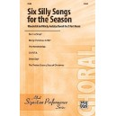 Various - Six Silly Songs For The Season - Wonderful and Wacky Holiday Chorals for 2-part Voices