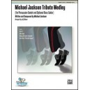 Jackson,M, arr Moore,J - Michael Jackson Tribute Medley - Beat It / Billie Jean / Wanna Be Startin Somethin / Dont Stop Til You