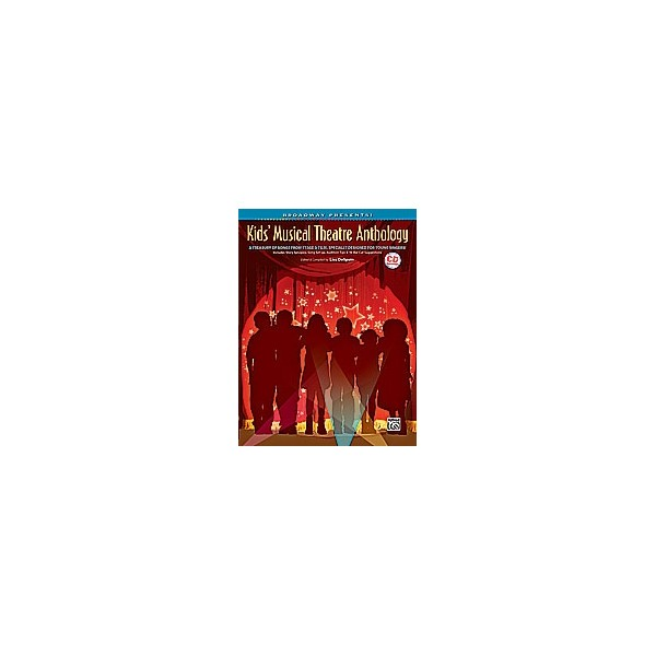 Despain, Lisa (editor) - Broadway Presents! Kids Musical Theatre Anthology - A Treasury of Songs from Stage & Film, Specially De