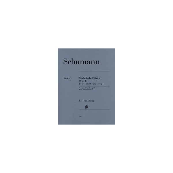 Schumann, Robert - Symphonic Etudes (early and late versions and 5 posthumous versions) op. 13