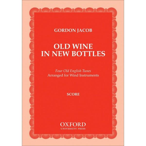 Old Wine in New Bottles - Jacob, Gordon