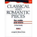 Classical and Romantic Pieces for Violin Book 2 - Forbes, Watson