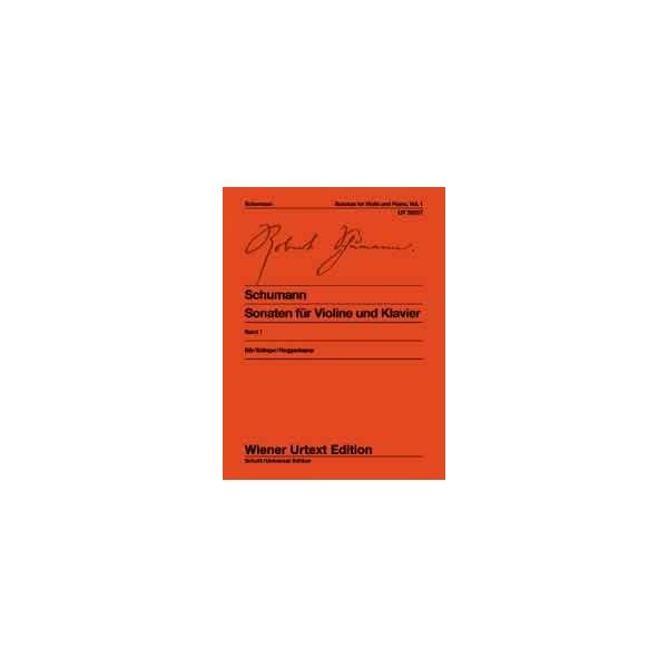Schumann, Robert - Sonatas for violin and piano op. 105 & op. 121 Band 1