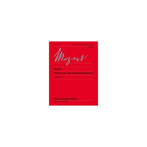 Mozart, Wolfgang Amadeus - Pieces from the Nannerl Music Book